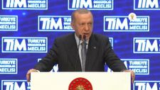 Cumhurbaşkanı Erdoğan: İhracatı Geliştirme Fonu oluşturuyoruz