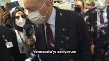 Cumhurbaşkanı Erdoğan: I love Venezuela