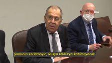 Lavrov'dan gazetecilere: Şansınızı zorlamayın, Rusya NATO'ya katılmayacak