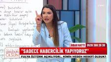 Fulya Öztürk: Programı iyilik için yapıyorum