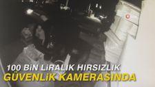 100 bin liralık hırsızlık güvenlik kamerasında
