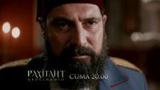 Payitaht Abdülhamid 57. bölüm 2. Fragman