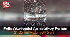 Arnavutköy Pomem 21.dönem mezuniyet töreni