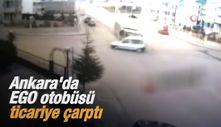 Ankara'da EGO otobüsü ticariye çarptı