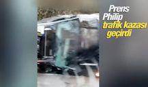 Prens Philip trafik kazası geçirdi