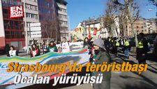 Strasbourg'da teröristbaşı Öcalan yürüyüşü
