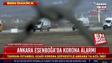 Ankara'ya inen Tahran uçağından ilk bilgiler