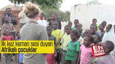 İlk kez keman sesi duyan Afrikalı çocuklar