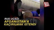 Rus uçağı Afganistan'a kaçırılmak istendi