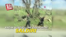 Kaçak kontrolüne giden ekibe saldırı