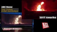 ABC News'in Türkler sivilleri bombalıyor yalanı