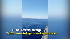 Türk F-16'larının Fatih'e selamı