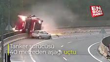 Tanker sürücüsü 40 metreden aşağı uçtu