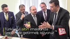 Varank: Türkiye'yi altın imalatında öncü hale getirmek istiyoruz
